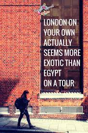 Travel Alone Quotes Fascinating 48 Inspirational Solo Female Travel Quotes By Women Teacake Travels