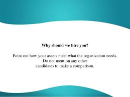 why should we hire you interview question why should we hire you interview question best answer