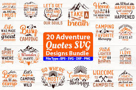 Find quotes, fonts and a wide range of design elements, svg eps dxf png ttf otf. Adventure Quotes Design Bundle Graphic By Design Store Creative Fabrica