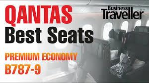 Best Seats In Premium Economy On The Qantas Dreamliner B787 9 Business Traveller
