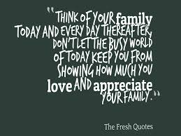 Beautiful Lines For Beautiful Family Importance Images Quotes About The Importance Of Family The Best Quotes Ever 4