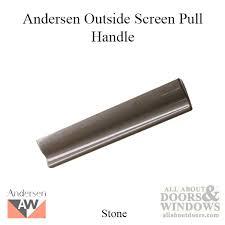 andersen window prefinished terratone doors outside screen pull handle stone