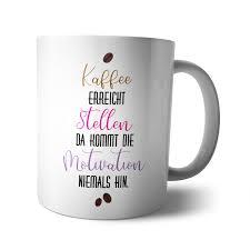 Kaffee Becher Tasse Motivation Arbeit Spruch Frau Chef Lustig