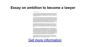essay on ambition to become a lawyer google docs