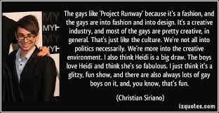 Christian Siriano Quotes Best Of The Gays Like 'Project Runway' Because It's A Fashion And The Gays
