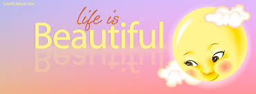 Beautiful Cover Photos With Quotes For Facebook Best Of Life Is Beautiful Facebook Cover Life Is Beautiful Facebook Cover
