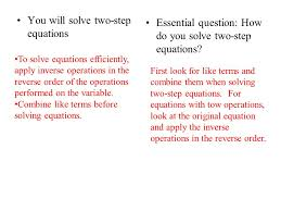 you will solve two step equations essential question how do you solve two