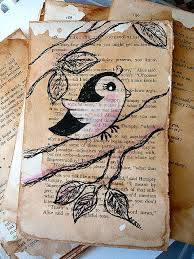 art journal inspiration cute bird art on old book page lovely i