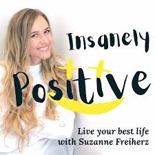 Insanely Positive :) Live Your Best Life