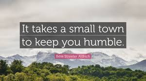 Image result for inspirational quotes about small towns