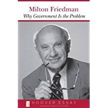 com milton friedman books why government is the problem essays in public policy