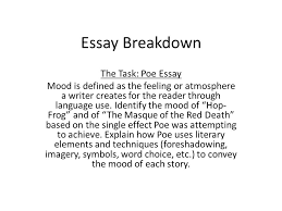 essay breakdown the task poe essay mood is defined as the feeling  1 essay breakdown