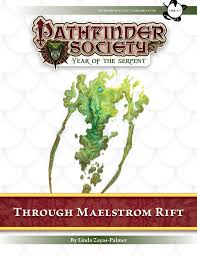 Pathfinder Society Scenario 7 99 Through Maelstrom Rift Pfrpg Pdf