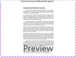 persuasive essay death penalty against custom paper help persuasive essay death penalty against argumentative persuasive capital punishment argument against the death penalty