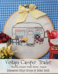 Embroidery Camper Designs August Vintage Camper Trailer Embroidery Pdf Pattern Monthly Series