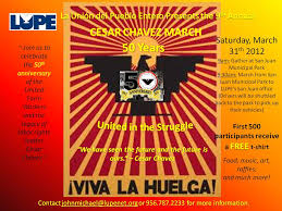 cesar e chavez art and essay contest lupe join us 9th annual cesar chavez 50 years united in the struggle