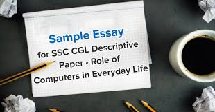 essay for ssc cgl descriptive paper role of computers in everday life sample essay for ssc cgl descriptive paper role of computers in everday life