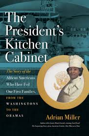 Presidential Kitchen Cabinet The Presidents Kitchen Cabinet The Story Of The African