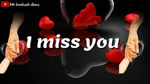 i miss you baby you