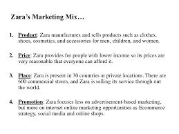 final zara marketing strategy zara s marketing mix