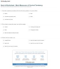 Quiz Worksheet Main Measures Of Central Tendency Study Com
