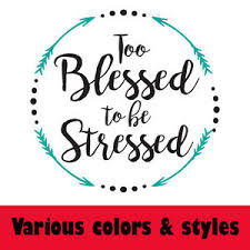 Christian Quote T Shirts Best of Too Blessed To Be Stressed Christian Quote Christ Christmas Movie