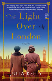 All The Light We Cannot See Summary Study Guide The Light Over London Book By Julia Kelly Official