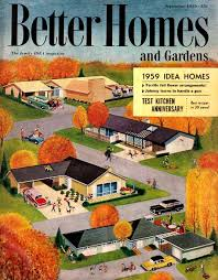 Small Picture 1959 Better Homes and Gardens Atomic Ranch Pinterest