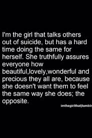 Depression And Suicidal Quotes Awesome Girl Quote Text Depressed Depression Sad Suicidal Suicide Quotes