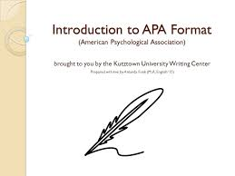 Apa Format Introduction Introduction To Apa Format American Psychological