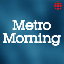 Metro Morning from CBC Radio Toronto (Highlights)