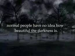Dark Beautiful Quotes