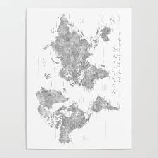 World Map Posters We Travel Not To Escape Life Grayscale World Map Poster By Blursbyaishop