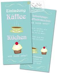 Einladungskarte Zu Kaffee Und Kuchen Einladung Kaffee Und Kuchen