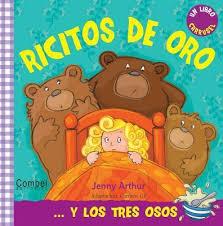 Ricitos de Oro y Los Tres Osos : Jenny Arthur : 9788498257588