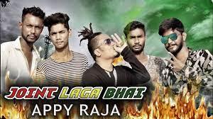 JOINT LAGA BHAI x APPY RAJA |