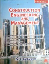 Construction Engineering And Management By Dr S Seetharaman