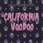 California Voodoo album by Houndmouth