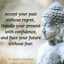 Accept Your Past Without Regret Handle Your Present With Confidence