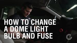 how to change a dome light bulb and fuse auto wrenched