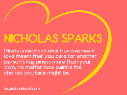Love Choices Quotes Custom Nicholas Sparks True Love Quotes Inspiration Boost