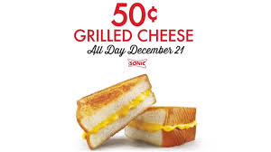 50 cent grilled cheese sandwiches at sonic on december 21 2016