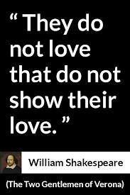 william shakespeare the two gentlemen of verona they do not william shakespeare the two gentlemen of verona they do not love that do not