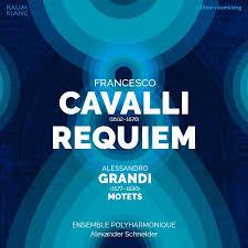 Requiem — Francesco CavalliMotets — Alessandro Grandi – Polyharmonique