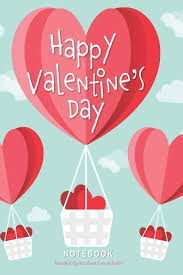 Valentines day images, rose day images, quotes, wishes, messages, greetings, valentines day whatsapp status messages in hindi & english Happy Valentine S Day Notebook Beautiful Quotes About Love Included Rainbow Notebooks 9781794520639 Amazon Com Books