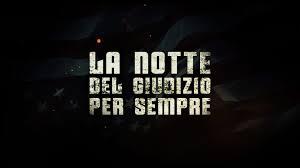 ME Gusta Channel - LA NOTTE DEL GIUDIZIO PER SEMPRE - TRAILER ITALIANO  UFFICIALE