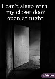 Image result for pictures of a closet in the night