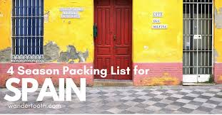 Packing List For Summer Vacation The Only Spain Packing List Youll Need What To Pack For Spain For