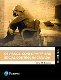Test Bank for Deviance Conformity and Social Control in Canada 5th ...