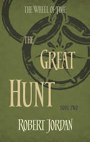 The Great Hunt Book 2 Of The Wheel Of Time Amazon Co Uk